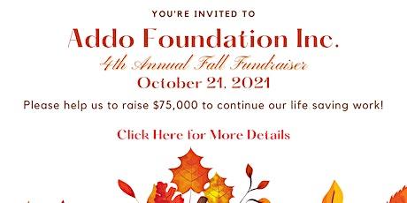 Addo Foundation Inc 4th Annual Fundraiser tickets