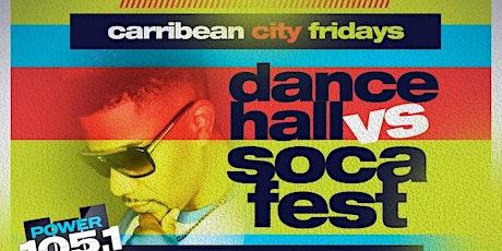 Dancehall vs Soca Caribbean Fridays tickets