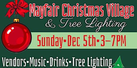 Mayfair Christmas Village & Tree Lighting tickets