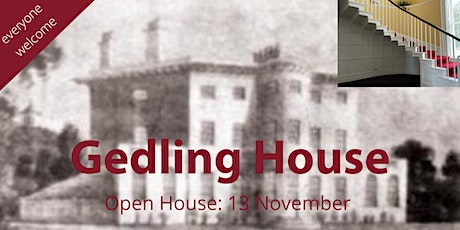 Gedling House - Open House tickets