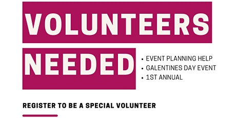 Galentines Day Volunteers WANTED tickets