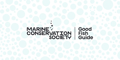 Why sourcing sustainable seafood is vital to your business & your customers tickets