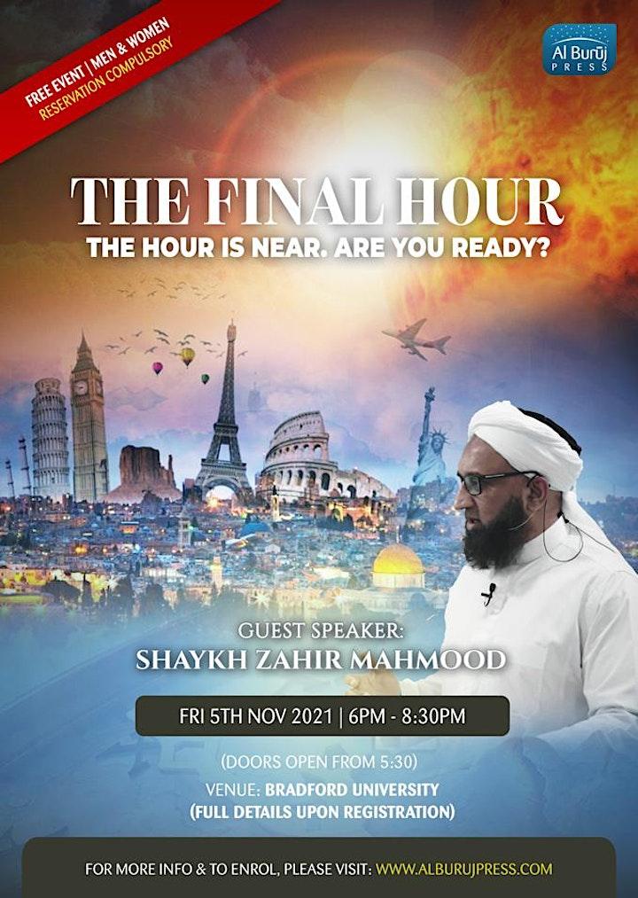 The Final Hour with Shaykh Zahir Mahmood! FREE in Bradford image