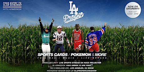 LA Proper Sports Cards & Collectible Show tickets
