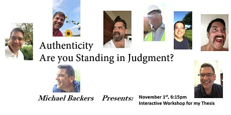 Authenticity....Are you Standing in Judgment? tickets