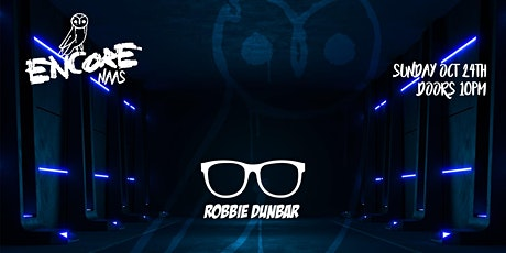 DJ Robbie Dunbar // Re-Opening Weekend tickets