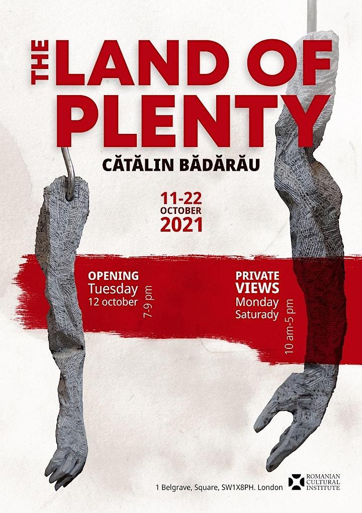 """""""Land of Plenty"""" - solo show by Cătălin Bădărău image"""