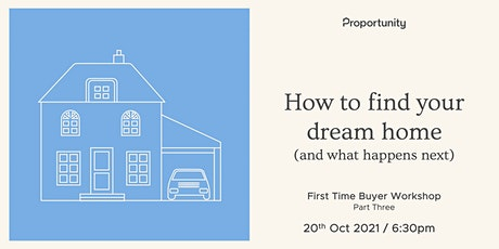 How to find your dream home (and what happens next) | Part 3/3 Tickets