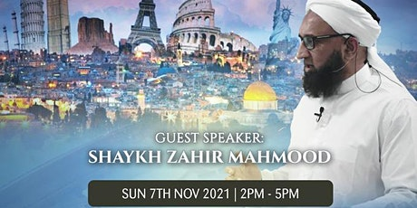 The Final Hour with Shaykh Zahir Mahmood in Manchester! FREE tickets