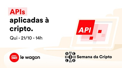 APIs APLICADAS À CRIPTO [SEMANA DA CRIPTO] tickets
