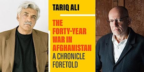 Tariq Ali & James Meek: The Forty-Year War in Afghanistan tickets