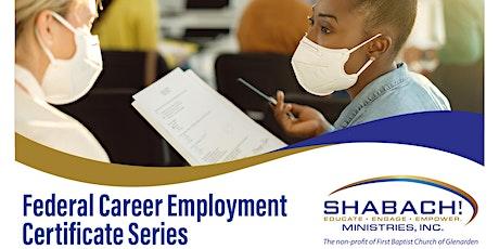 Federal Career Employment Certificate Series-Behavioral Interview Technique tickets