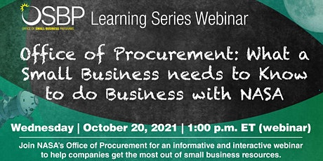 OSBP Learning Series: What a Small Business Needs to Know to do Biz w/ NASA entradas