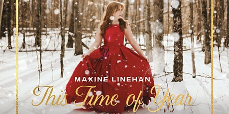 Maxine Linehan - This Time of Year tickets
