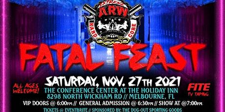 ARW - Fatal Feast tickets