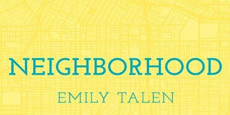 A Conversation about Neighbourhoods with Emily Talen, Professor of Urbanism tickets