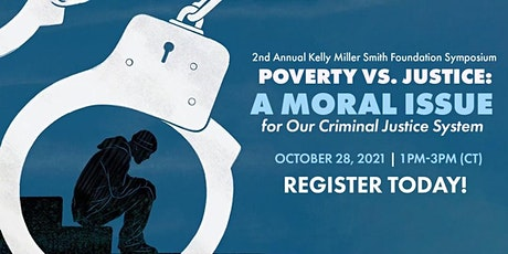 Poverty vs Justice: A Moral Issue for Our Criminal Justice System tickets