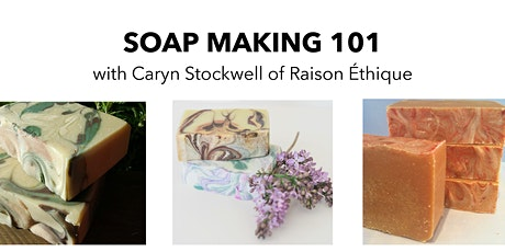 Copy of Soap Making 101 tickets