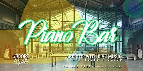 PIANO BAR MUSIC-MERCOLEDI' VAPORE 1928 | Aperitivo/serata +393382724181 biglietti