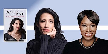 Huma Abedin | BOTH/AND with Joy-Ann Reid tickets