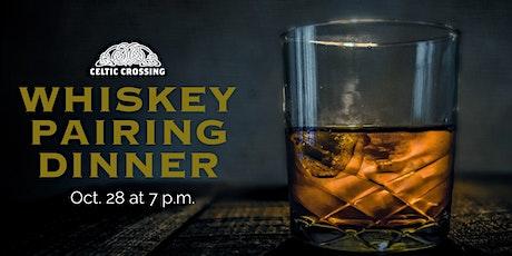 Celtic Crossing Whiskey Pairing Dinner tickets