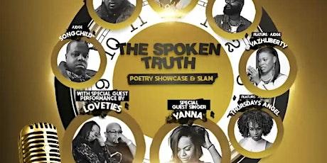 """The Spoken Truth"" Poetry Showcase & Slam tickets"