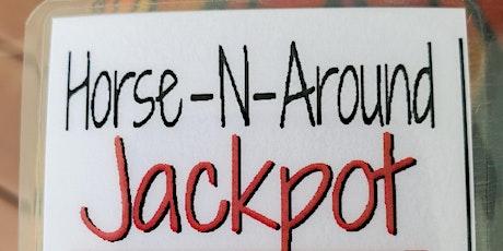 Horse N Around Jackpot tickets