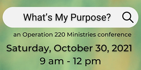 What's My Purpose? tickets