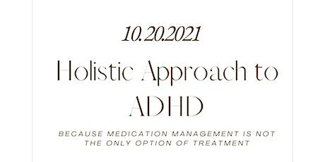 Holistic Approach to ADHD biljetter