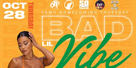 Bad Lil Vibe Famu Homecoming Edition Thursday October 28 @ GVO tickets