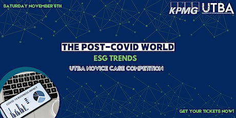 The Post-Covid World: ESG Trends - UTBA x KPMG Novice Case Competition tickets