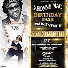 Shonny Mac Birthday Bash: Main Event 9 tickets