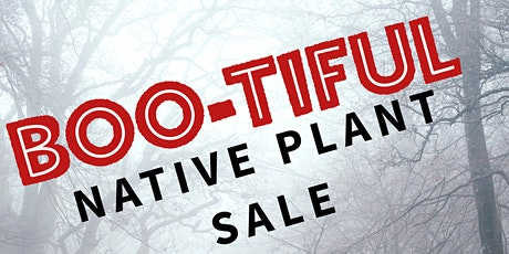 BOO-tiful Online Native Plant Sale tickets