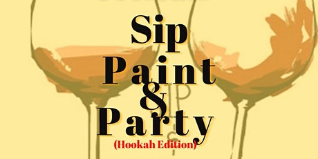 Sip Paint & Party Hookah Edition tickets