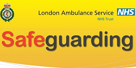 London Ambulance Service NHS Trust Safeguarding Conference tickets
