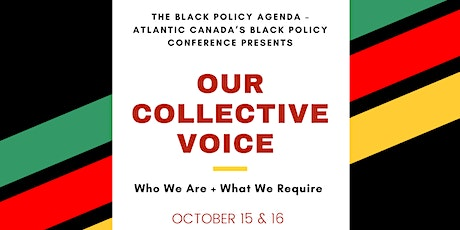 The Black Policy Agenda - Atlantic Canada's Black Policy Conference (DAY 2) tickets