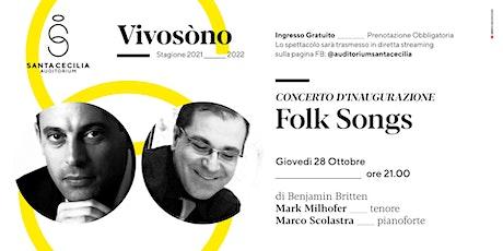 VIVOSÒNO - Folk Songs di B. Britten - Milhofer, Scolastra biglietti