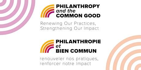 Philanthropy & the Common Good / Philanthropie et bien commun tickets