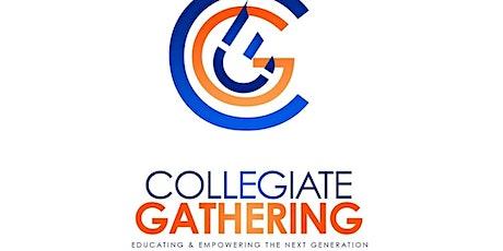 Collegiate Gathering Fellowship 2021 tickets