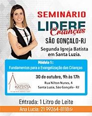 Seminário LIDERE CRIANÇAS em SÃO GONÇALO - RJ - GRATUITO ingressos