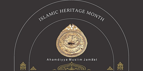 Islamic Heritage Celebrations - Exhibition tickets