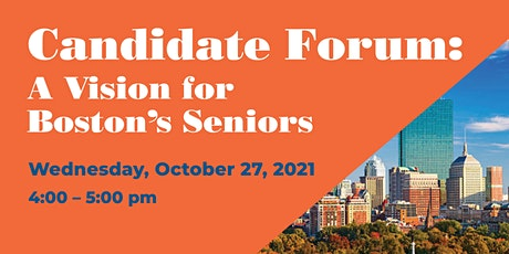 Mayoral Candidate Forum: A Vision for Boston's Seniors tickets