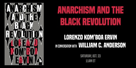 Anarchism and the Black Revolution tickets