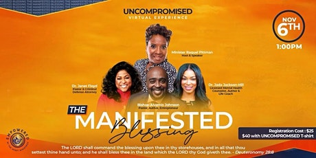Uncompromised 2021 - The Manifested Blessing tickets