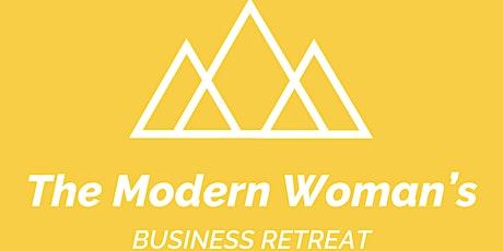 The Modern Woman's Business Retreat tickets