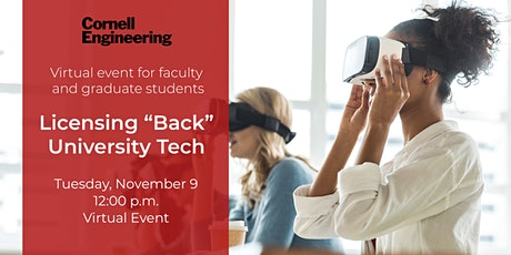 "Cornell Engineering Webinar: Licensing ""Back"" University Technology tickets"