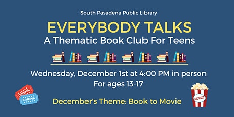 Everybody Talks: A Thematic Book Club for Teens December Meeting tickets