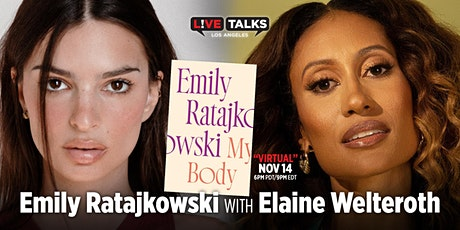 Emily Ratajkowski with Elaine Welteroth tickets