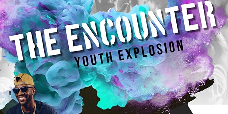 The Encounter Youth Explosion tickets