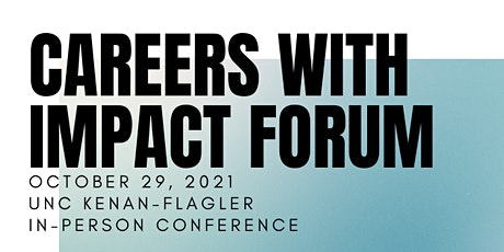 Careers with Impact Forum 2021: A New Way of Doing Business tickets